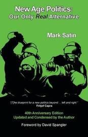 New Age Politics by Mark Satin