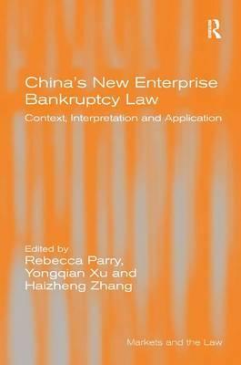 China's New Enterprise Bankruptcy Law by Yongqian Xu