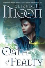 Oath of Fealty by Elizabeth Moon image