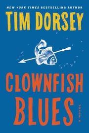 Clownfish Blues by Tim Dorsey