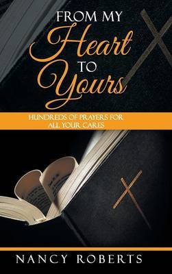 From My Heart to Yours by Nancy Roberts