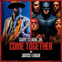 "Come Together (12"") by Gary Clark Jr. And Junkie XL"