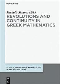 Revolutions and Continuity in Greek Mathematics