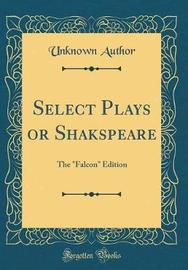 Select Plays or Shakspeare by Unknown Author image