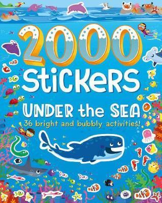 2000 Stickers Under the Sea by Parragon Books Ltd