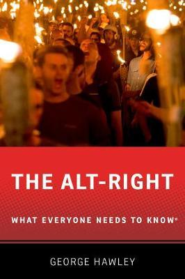 The Alt-Right by George Hawley image