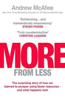 More From Less by Andrew McAfee
