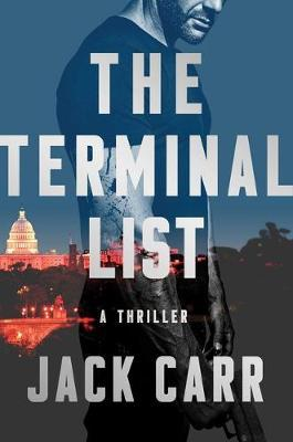 The Terminal List, Volume 1 by Jack Carr