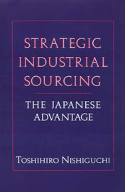Strategic Industrial Sourcing by Toshihiro Nishiguchi