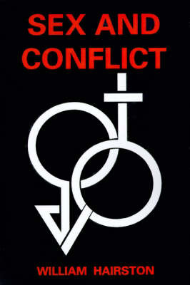 Sex and Conflict by William Hairston image