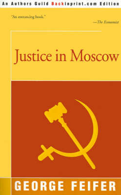 Justice in Moscow by George Feifer image