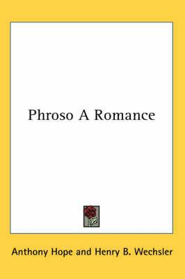 Phroso A Romance by Anthony Hope image