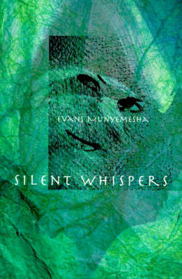 Silent Whispers by Evans Munyemesha