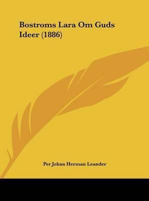 Bostroms Lara Om Guds Ideer (1886) by Per Johan Herman Leander