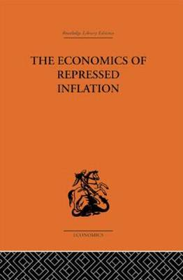 The Economics of Repressed Inflation by H.K. Charlesworth