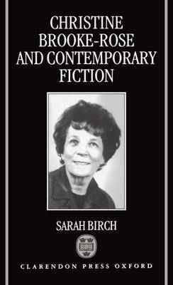 Christine Brooke-Rose and Contemporary Fiction by Sarah Birch image