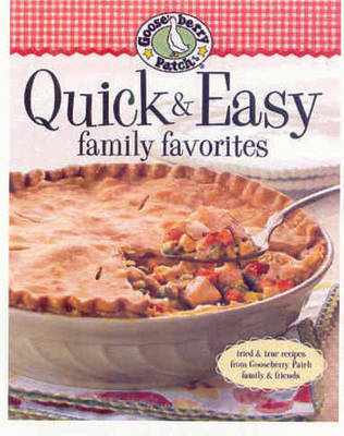 Quick & Easy: Family Favorites by Gooseberry Patch image