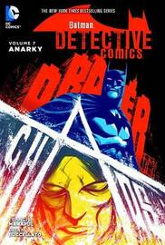 Batman Detective Comics HC Vol 7 Anarky by Brian Buccellato