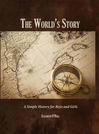 The World's Story by Elizabeth O'Neill