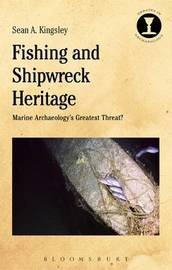 Fishing and Shipwreck Heritage by Sean A. Kingsley