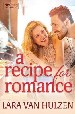 A Recipe for Romance by Lara Van Hulzen image