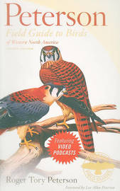 Peterson Field Guide to Birds of Western North America, Fourth Edition by Roger Tory Peterson