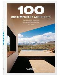 100 Contemporary Architects. Updated Edition by Philip Jodidio