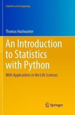 An Introduction to Statistics with Python by Thomas Haslwanter