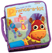 Lamaze: The Tale of Sir-Prance-a-Lot