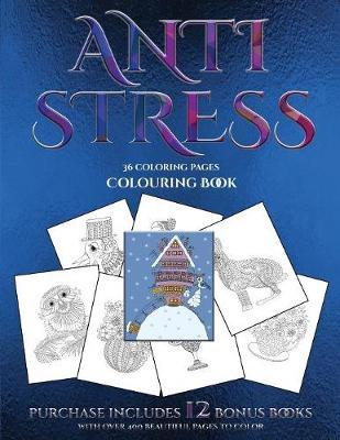 Colouring Book (Anti Stress) by James Manning