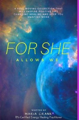 For She Allows We by Maria Crank