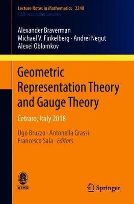 Geometric Representation Theory and Gauge Theory by Alexander Braverman