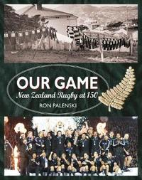 Our Game by Ron Palenski image