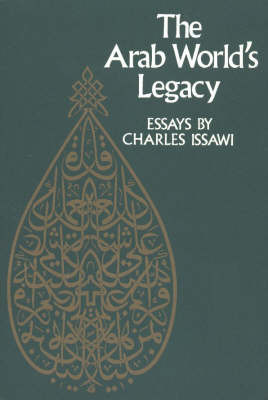 Arab World's Legacy by Charles Issawi image