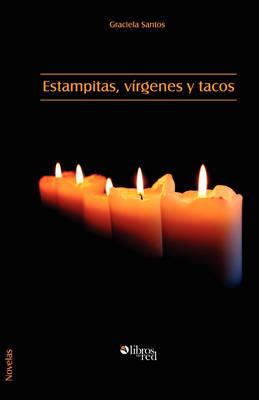 Estampitas, Virgenes Y Tacos by Graciela Santos image