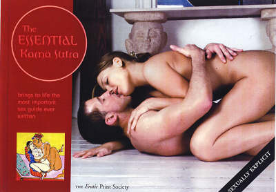 The Essential Kama Sutra by The Erotic Print Society