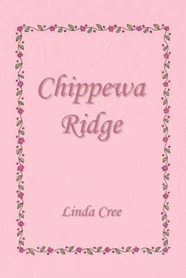 Chippewa Ridge by Linda Cree