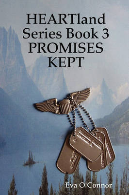 Heartland Series Book 3: Promises Kept by Eva O'Connor image
