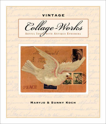 Vintage Collage-Works by Maryjo Koch