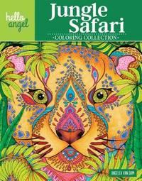 Hello Angel Jungle Safari Coloring Collection by Angelea Van Dam