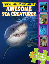 Sharks, Whales, and Other Awesome Sea Creatures (a Jigsaw Book) by Claire Belmont image