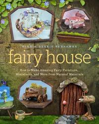 Fairy House by Debbie Schramer
