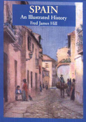 Spain by Fred James Hill