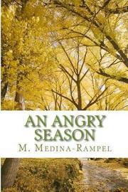 An Angry Season by M Medina Rampel