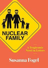 Nuclear Family by Susanna Fogel image