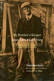 My Brother's Keeper by Stanislaus Joyce