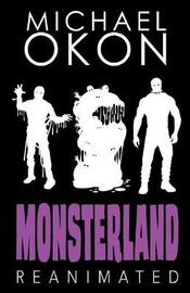 Monsterland Reanimated by Michael Okon image