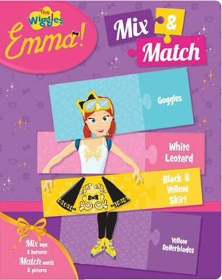 The Wiggles Emma!: Mix & Match by The Wiggles