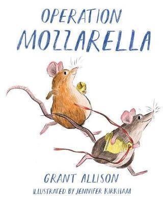 Operation Mozzarella by Grant Allison