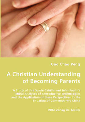 A Christian Understanding of Becoming Parents by Gao Chao Peng image